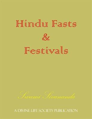 Hinduism EBooks: Hindu Fasts & Festivals - Swami Sivananda