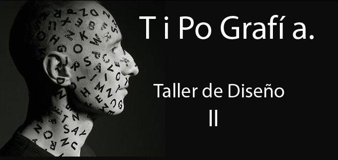 Taller de Tipografía.