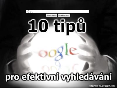 10 tipů pro efektivnější vyhledáváni s Google