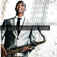 Cifras e letras do CD Ele não desiste de você - Marquinhos Gomes