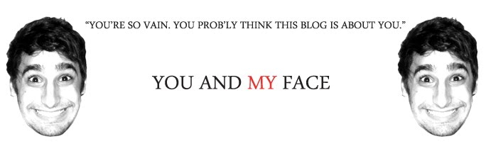 You and My Face
