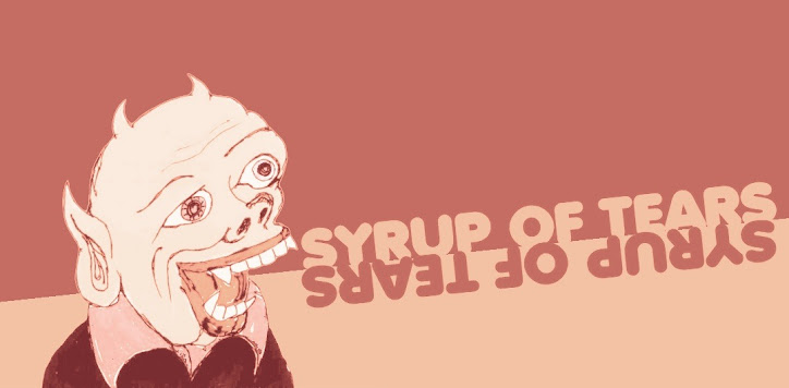 SYRUP OF TEARS
