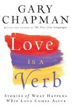 New Release: Love is a Verb by Gary Chapman