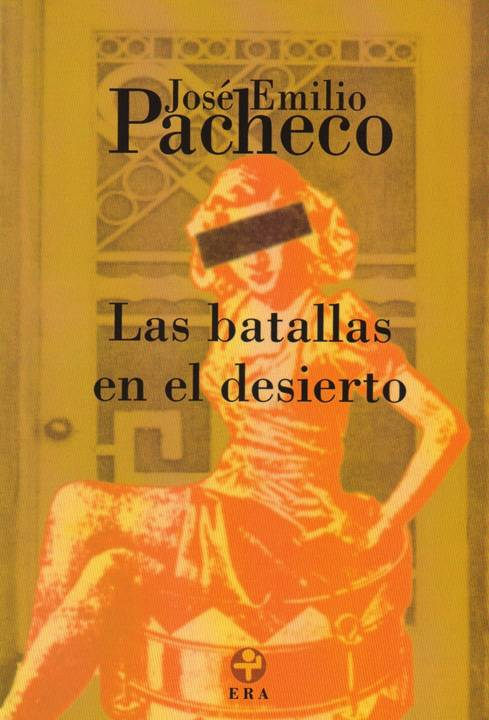 las batallas Las Batallas En El Desierto   Jose Emilio Pacheco