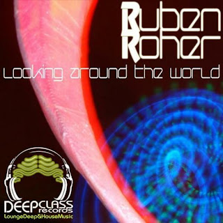 Ruben Roher :: Looking Around The World