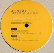 Veitengruber ::  Gimme Some Muah