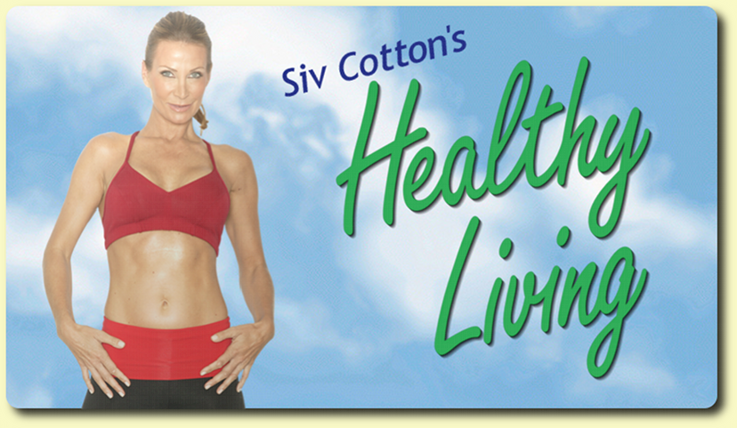 Siv Cotton's Healthy Living