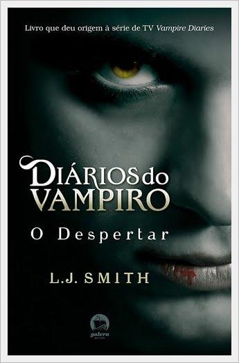 Série Diários de um Vampiro- Livro 01- O Despertar, de L.J. Smith