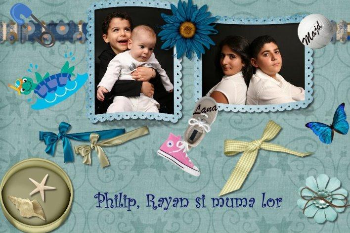 Philip, Rayan si muma lor