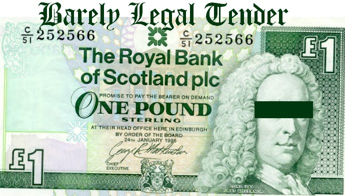 Barely Legal Tender