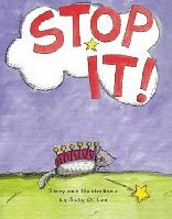 STOP IT! by Sally O. Lee