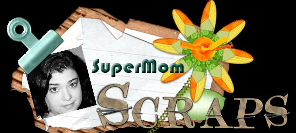 SuperMom Scrappin