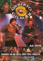 Gilberto & Gilmar - Ao Vivo no Circo