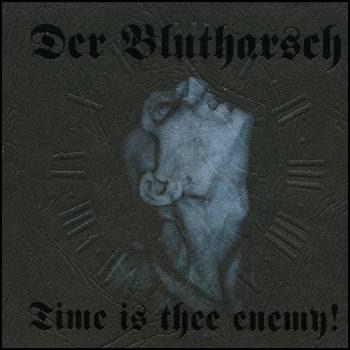 http://4.bp.blogspot.com/_2PK3d7OwSr0/SAQDpV3cQMI/AAAAAAAABj4/A1ZTlj_2AAw/s400/der_blutharsch_time_is_thee_enemy.jpg