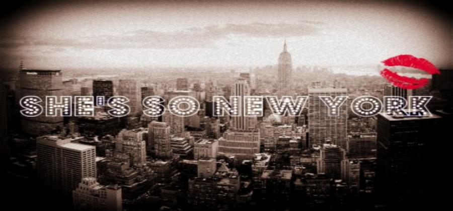 She's So New York