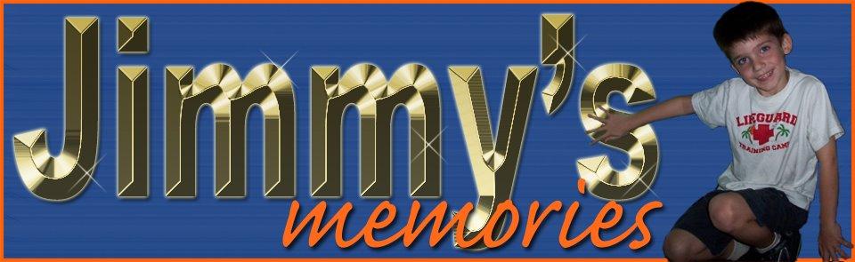 Jimmy's Memories