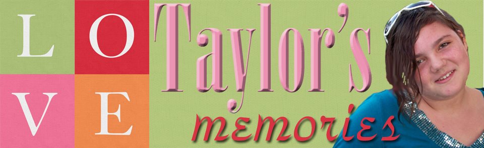 Taylor's Memories