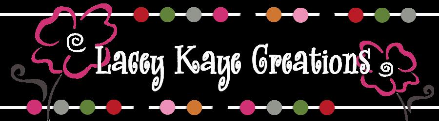 Lacey Kaye Creations