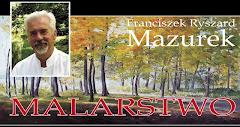 Strona artysty malarza Franciszka Ryszarda Mazurka