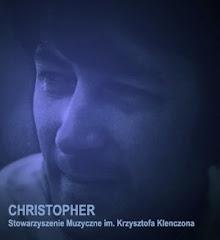CHRISTOPHER - Stowarzyszenie Muzyczne im. Krzysztofa Klenczona