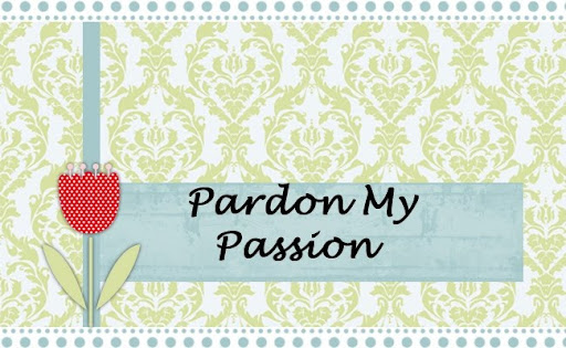 Pardon my Passion