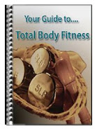 Your Guide to Total Body Fitness