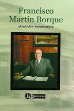 Francisco Martín Borque, forjador incansable