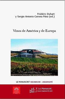 """Vinos de América y Europa. Catorce miradas desde las ciencias del hombre"""