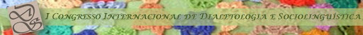 I Congresso Internacional de Dialetologia e Sociolinguística