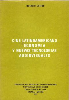 CINE LATINOAMERICANO. ECONOMIA Y NUEVAS TECNOLOGIAS AUDIOVISUALES