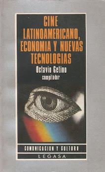 CINE LATINOAMERICANO, ECONOMIA Y NUEVAS TECNOLOGIAS