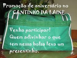Promoção de aniversário do Cantinho da Laine!