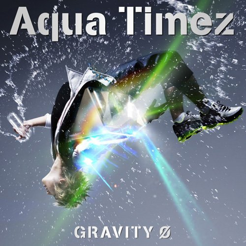Anime and J-Music: Aqua Timez - GRAVITY 0 [SINGLE]