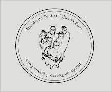 2000 / 2010 -  10 años - Banda de Teatro             Tijuana Boys