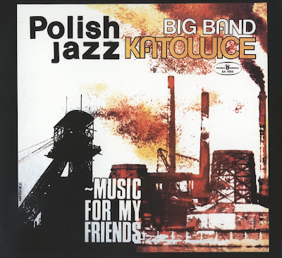 What are you listening to? - Page 2 Big+Band+Katowice+-+Music+For+My+Friends+02
