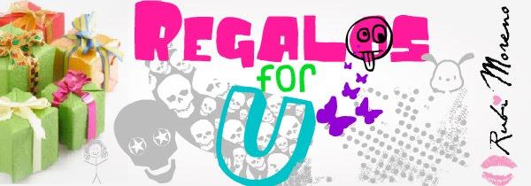 Regalos for U