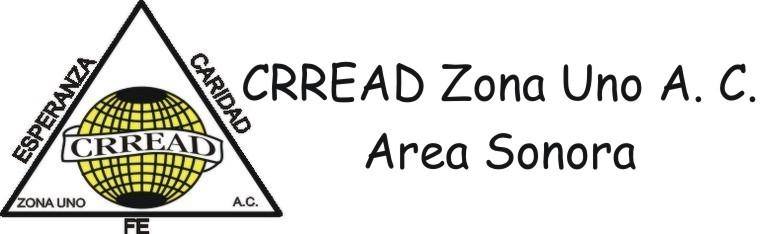 CRREAD Zona Uno A. C. Area Sonora