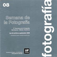 SEMANA DE LA FOTOGRAFÍA UP, Septiembre 2008