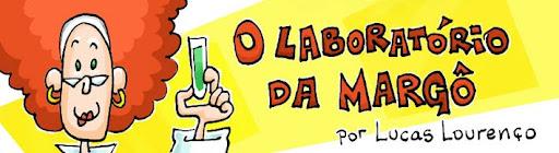 O LABORATÓRIO DA MARGÔ