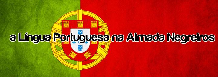 a Língua Portuguesa na Almada Negreiros