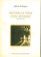 Salvar la Vida con Álvarez, Pamplona 2006
