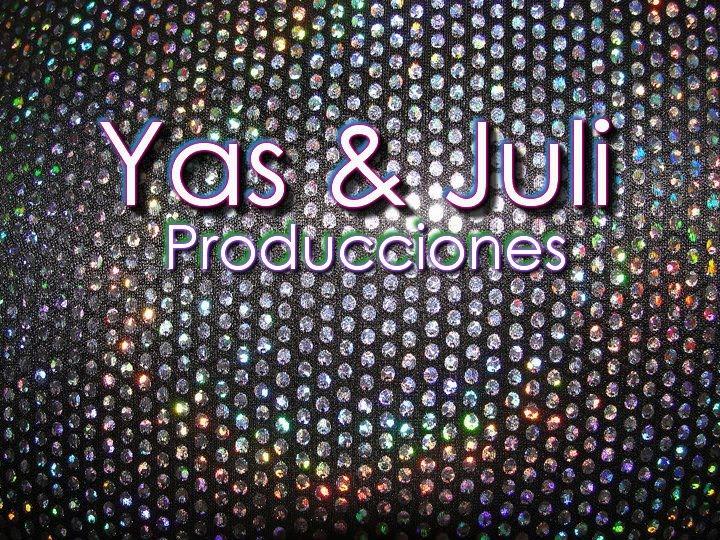Yas & Juli Producciones