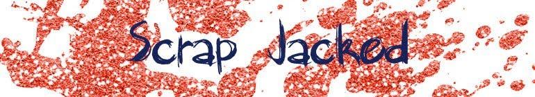 Scrap Jacked
