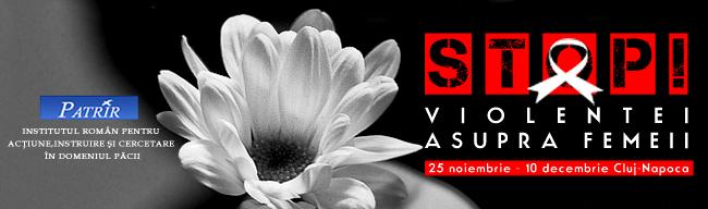 Stop Violenţei Asupra Femeii!