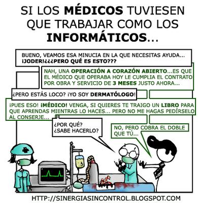Si tratasen a los médicos como a los informáticos