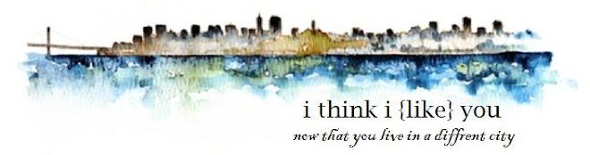 I Think I Like You