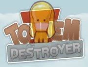 Totem Destroyer 2 online games