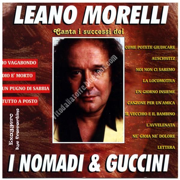 Leano Morelli Canta I Successi Dei Nomadi & Cuccini