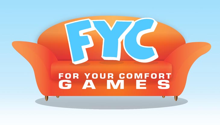 For Your Comfort Games