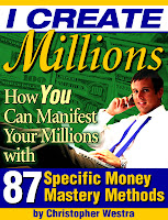 I Create Millions by Christopher Westra